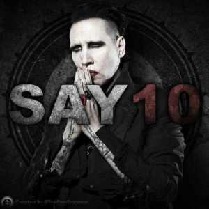 Marilyn Manson به نام Say10