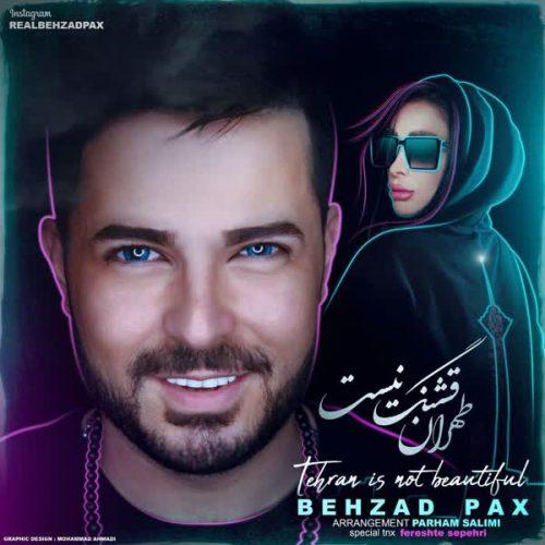دانلود آهنگ طهران قشنگ نیست ازبهزاد پکس در فاز موزیک