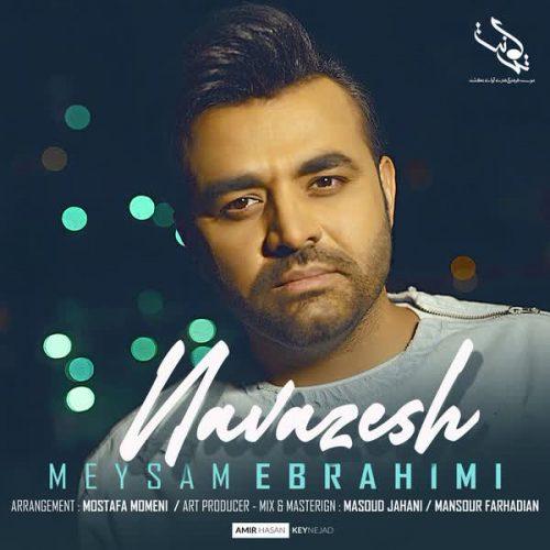 دانلود آهنگ نوازش ازمیثم ابراهیمی