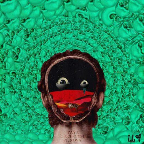 دانلود آهنگ الکترونیست ازپایا
