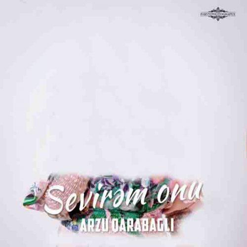 دانلود آهنگ Sevirem Onu ازArzu Qarabagli