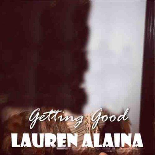 دانلود آهنگ Getting Good ازLauren Alaina