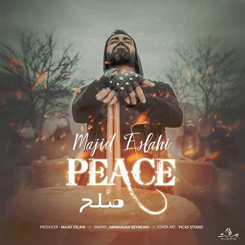 دانلود آهنگ صلح ازمجید اصلاحی